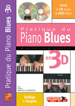 Pratique du piano blues en 3D